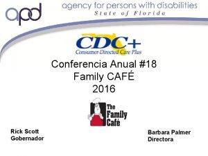 Conferencia Anual 18 Family CAF 2016 Rick Scott