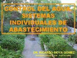 CONTROL DEL AGUA SISTEMAS INDIVIDUALES DE ABASTECIMIENTO DR