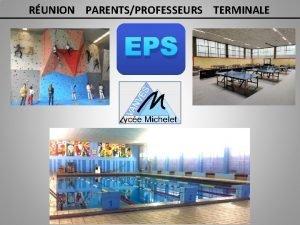 RUNION PARENTSPROFESSEURS TERMINALE EPS LEPS EN TERMINALE 2