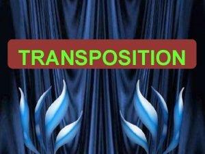TRANSPOSITION PRESENTED BY PROF VG PATEL TRANSFORMER ENCYCLOPAEDIA
