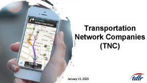 Transportation Network Companies TNC January 15 2020 TNC