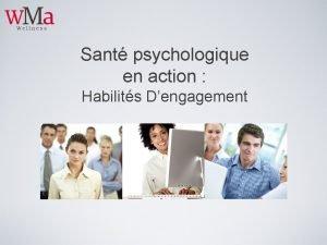 Sant psychologique en action Habilits Dengagement Objectifs dapprentissage