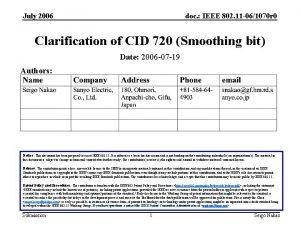 July 2006 doc IEEE 802 11 061070 r