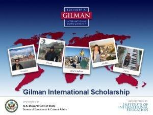Gilman International Scholarship Benjamin A Gilman International Scholarship