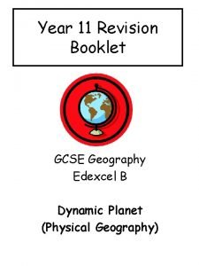 Year 11 Revision Booklet GCSE Geography Edexcel B