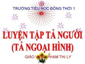 TRNG TIU HC NG THI 1 GIO VIN