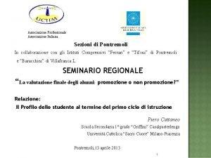 Associazione Professionale Associazione Italiana Sezioni di Pontremoli In