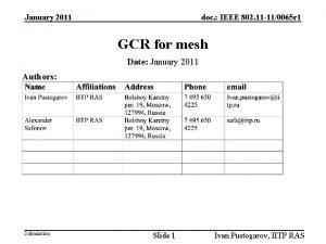 January 2011 doc IEEE 802 11 110065 r
