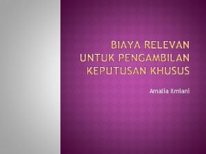 Amalia Ilmiani Definisi pengambilan keputusan Analisis Diferensial Pengambilan