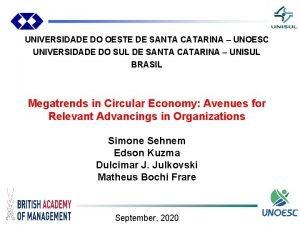 UNIVERSIDADE DO OESTE DE SANTA CATARINA UNOESC UNIVERSIDADE