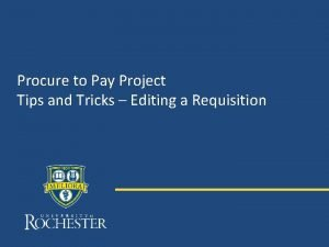 Procure to Pay Project Tips and Tricks Editing