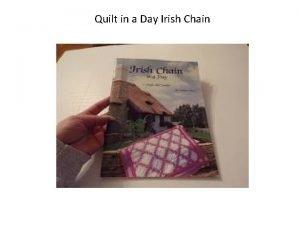 Quilt in a Day Irish Chain The Irish