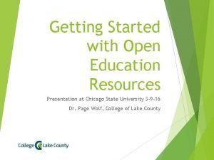 Getting Started with Open Education Resources Presentation at