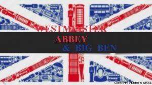 WESTMINSTER ABBEY BIG BEN GIUSEPPE FERRO GIULIA Westminster