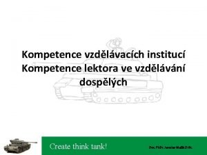 Kompetence vzdlvacch instituc Kompetence lektora ve vzdlvn dosplch