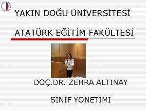 YAKIN DOU NVERSTES ATATRK ETM FAKLTES DO DR
