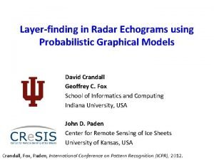 Layerfinding in Radar Echograms using Probabilistic Graphical Models