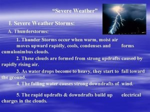 Severe Weather I Severe Weather Storms A Thunderstorms
