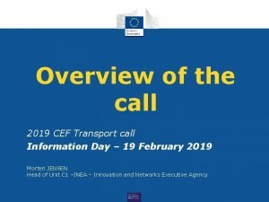 Overview of the call 2019 CEF Transport call