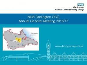 NHS Darlington CCG Annual General Meeting 201617 Annual