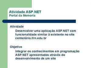 Atividade ASP NET Portal da Memoria Atividade Desenvolver