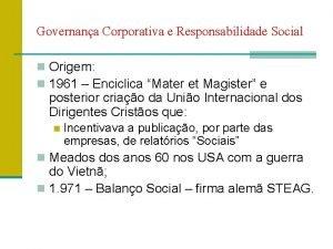 Governana Corporativa e Responsabilidade Social n Origem n