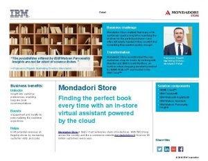 Retail Business challenge Mondadori Store realized that many