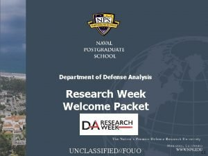Department of Defense Analysis Research Week Welcome Packet