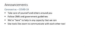 Announcements Coronavirus COVID19 Take care of yourself and
