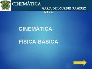 cin CINEMTICA MARA DE LOURDES RAMREZ NAVA CINEMTICA