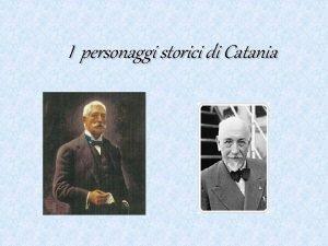 I personaggi storici di Catania Giovanni verga Giovanni