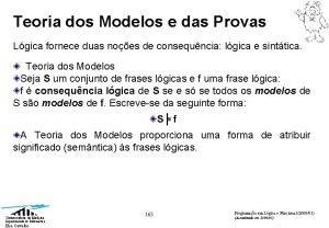 Teoria dos Modelos e das Provas Lgica fornece