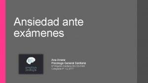 Ansiedad ante exmenes Ana Arranz Psicloga General Sanitaria