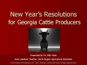 New Years Resolutions for Georgia Cattle Producers Presented