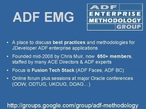ADF EMG A place to discuss best practices