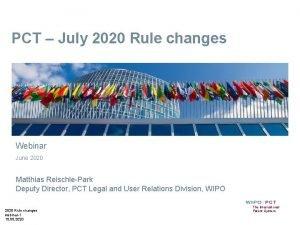 PCT July 2020 Rule changes Webinar June 2020