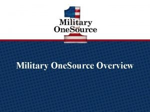 Military One Source logo Military One Source Overview