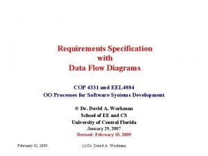 Requirements Specification with Data Flow Diagrams COP 4331