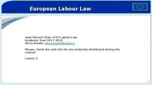 European Labour Law Jean Monnet Chair of EU
