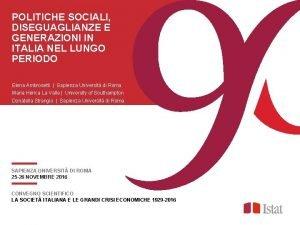POLITICHE SOCIALI DISEGUAGLIANZE E GENERAZIONI IN ITALIA NEL