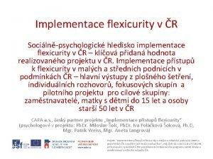 Implementace flexicurity v R Socilnpsychologick hledisko implementace flexicurity