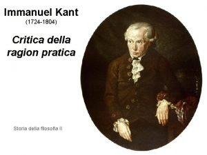 Immanuel Kant 1724 1804 Critica della ragion pratica