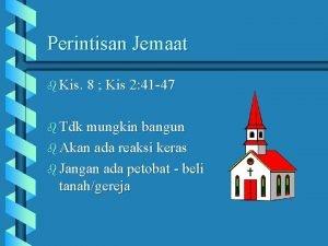 Perintisan Jemaat b Kis 8 Kis 2 41