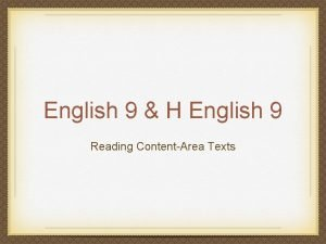 English 9 H English 9 Reading ContentArea Texts
