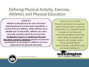 Defining Physical Activity Exercise Athletics and Physical Education