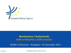 Maintenance Karbantarts ECM certification ECM tansts MVME Conference