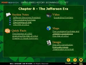 Chapter 8 The Jefferson Era Section Notes Jefferson