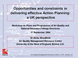 Opportunities and constraints in delivering effective Action Planning