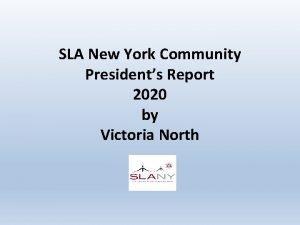 SLA New York Community Presidents Report 2020 by