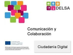 Comunicacin y Colaboracin Ciudadana Digital Objetivos y metas